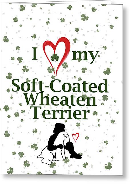 I Love My Wheaten Terrier Greeting Card by Rebecca Cozart
