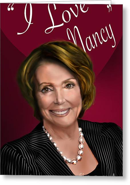 I Love Nancy Greeting Card by Reggie Duffie