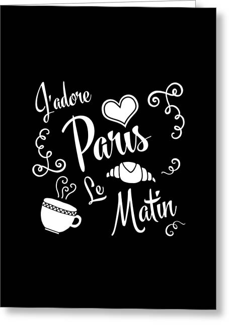 I Love Paris Mornings Greeting Card by Antique Images