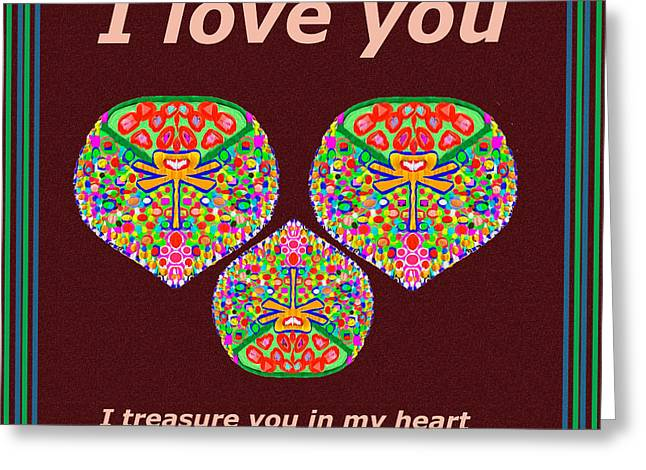 I Love You I Treasure You In My Heart  Greeting Card