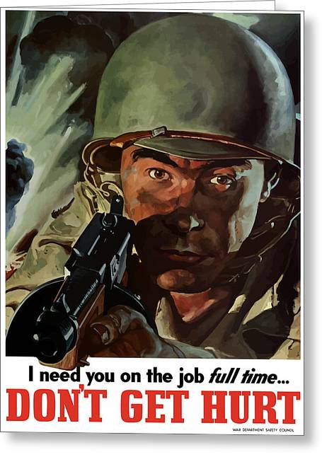 I Need You On The Job Full Time Greeting Card