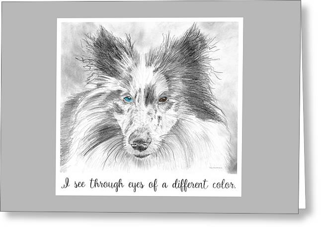I See Through Eyes Of A Different Color Greeting Card
