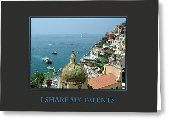 Affirmation Greeting Cards - I Share My Talents Greeting Card by Donna Corless