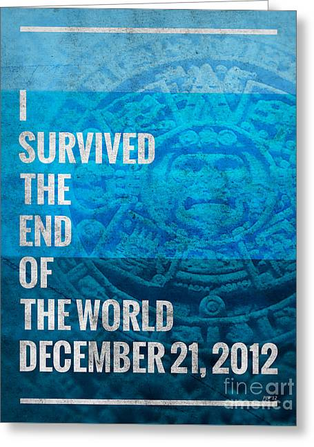 Greeting Card featuring the digital art I Survived The End Of The World by Phil Perkins