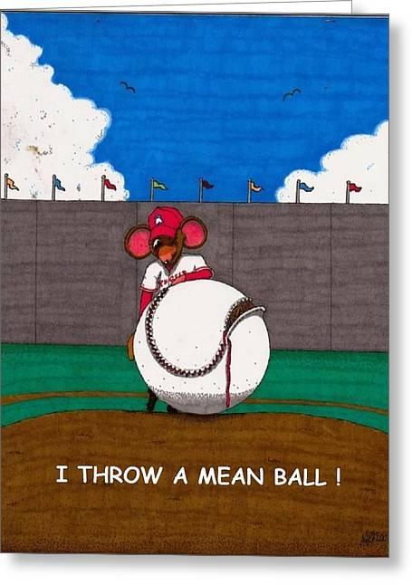 I Throw A Mean Ball Greeting Card by Mk Flood