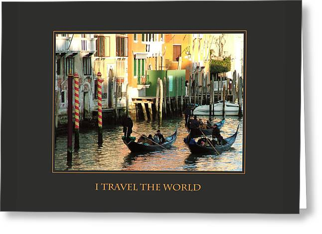I Travel The World Venice Greeting Card by Donna Corless