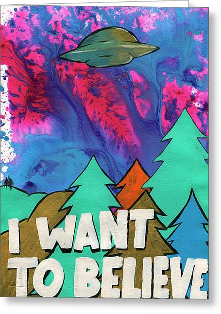 I Want To Believe Greeting Card by Jake Johnson
