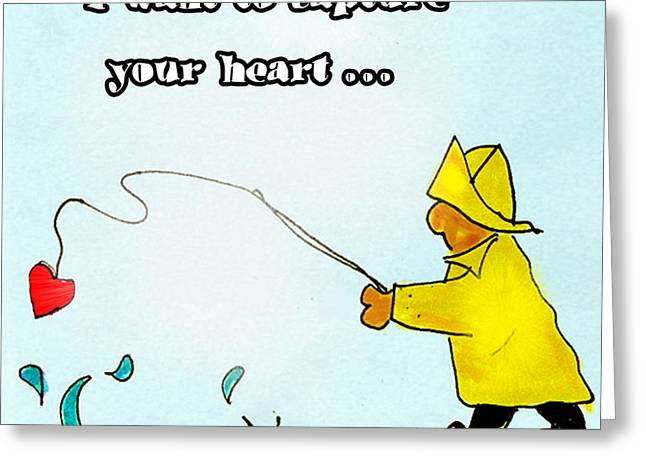 I Want To Capture Your Heart Greeting Card
