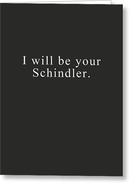 I Will Be Your Schindler- Art By Linda Woods Greeting Card by Linda Woods