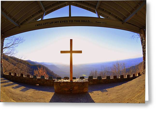 Greeting Card featuring the photograph I Will Lift My Eyes To The Hills Psalm 121 1 by Lisa Wooten