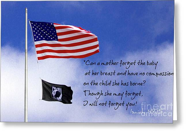 Greeting Card featuring the photograph I Will Not Forget You American Flag Pow Mia Flag Art by Reid Callaway