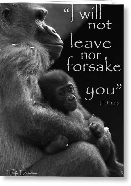 I Will Not Leave Nor Forsake You Greeting Card