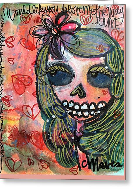 Greeting Card featuring the painting I Would Like You To Love Me by Laurie Maves ART