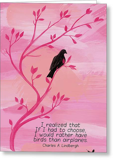 I Would Rather Have Birds Greeting Card