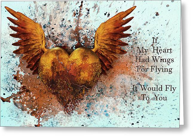 If My Heart Had Wings For Flying Greeting Card by Georgiana Romanovna