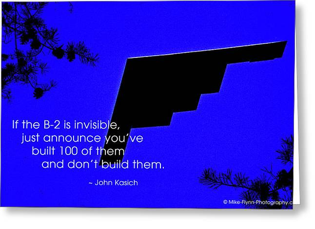 If The B-2 Is Invisible Greeting Card by Mike Flynn