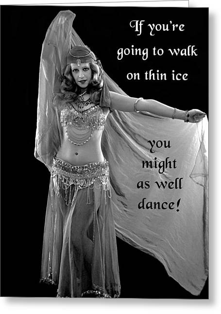 If You're Going To Walk On Thin Ice Greeting Card by Mike Flynn