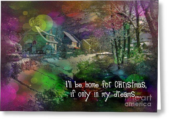 Greeting Card featuring the digital art I'll Be Home Card 2016 by Kathryn Strick