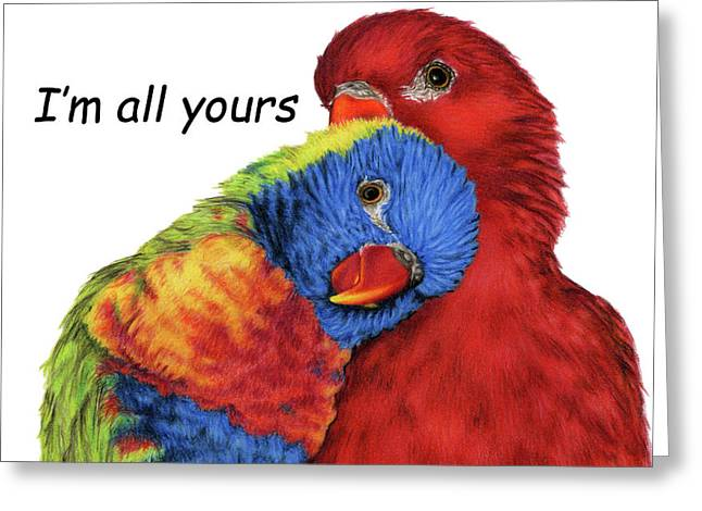 I'm All Yours Greeting Card