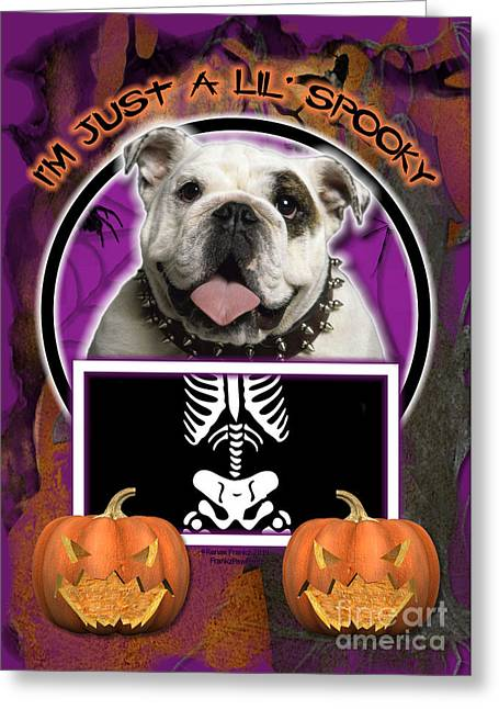 I'm Just A Lil' Spooky Bulldog Greeting Card by Renae Laughner