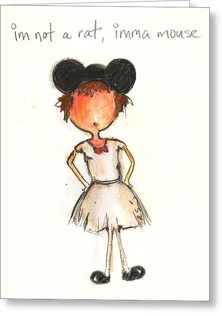 Mouse Pastels Greeting Cards - Im Not A Rat Imma Mouse Greeting Card by Ricky Sencion