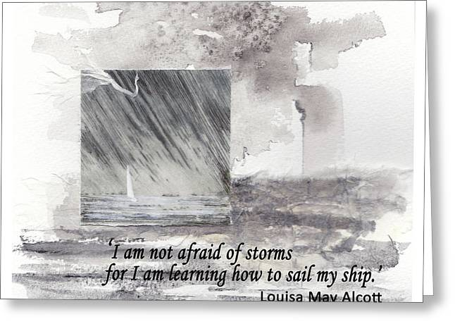 'i'm Not Afraid Of Storms'... Louisa May Alcott Quote Greeting Card