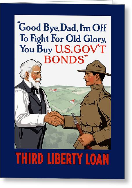 I'm Off To Fight For Old Glory - Ww1 Greeting Card by War Is Hell Store