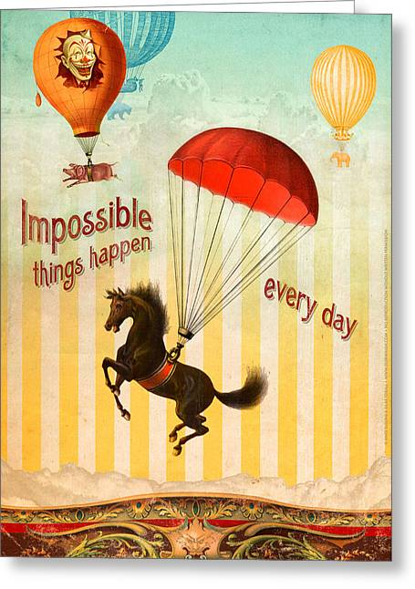 Impossible Greeting Cards - Impossible Things Greeting Card by Silas Toball