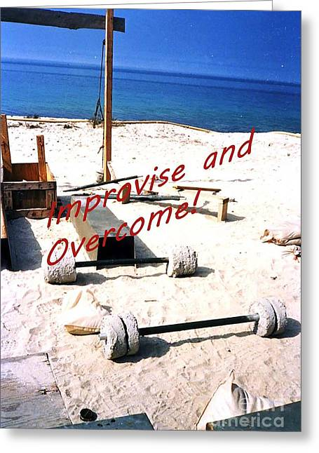 Improvise And Overcome Greeting Card by Broken Soldier