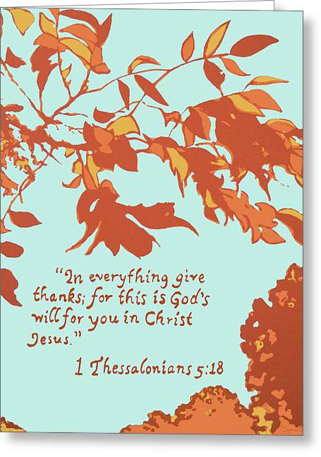 In Everything Give Thanks Greeting Card