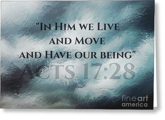 In Him We Live... Greeting Card by Sharon Soberon