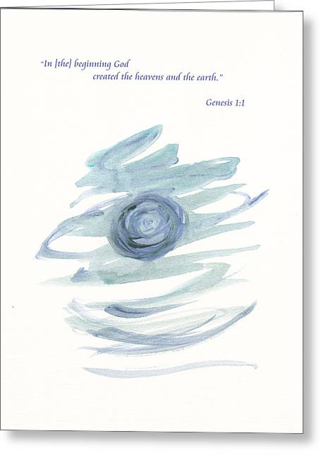 In The Beginning Greeting Card by B L Qualls
