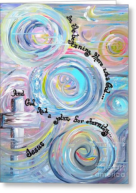In The Beginning Greeting Card by Eloise Schneider