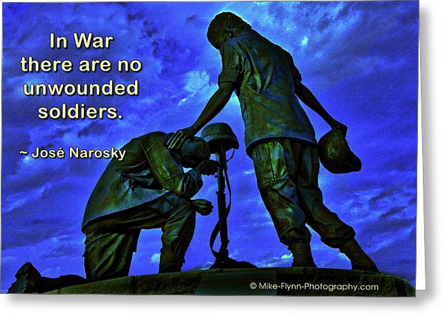 In War There Are No Unwounded Greeting Card