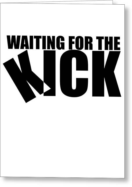 Inception - Waiting For The Kick Greeting Card