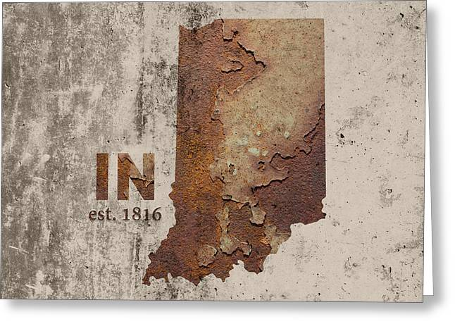 Indiana State Map Industrial Rusted Metal On Cement Wall With Founding Date Series 032 Greeting Card by Design Turnpike