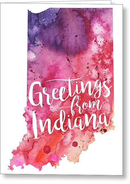 Indiana Watercolor Map - Greetings From Indiana Hand Lettering  Greeting Card by Andrea Hill