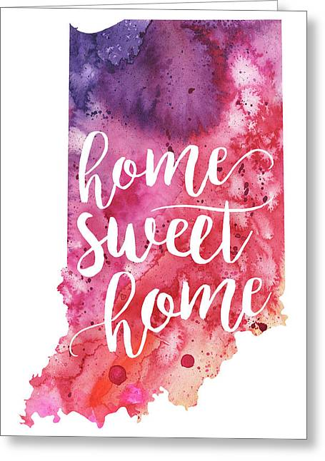 Indiana Watercolor Map - Home Sweet Home Hand Lettering  Greeting Card by Andrea Hill
