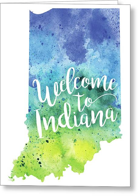 Indiana Watercolor Map - Welcome To Indiana Hand Lettering  Greeting Card by Andrea Hill