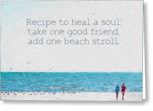 Inspirational Beach Quote Seashore Coastal Women Girlfriends Greeting Card by Rebecca Korpita