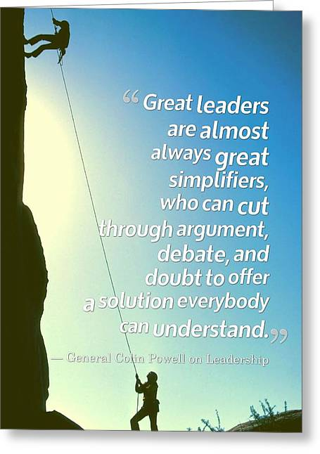 Inspirational Quotes - Motivational , Leadership - 29 General Colin Powell Greeting Card by Celestial Images
