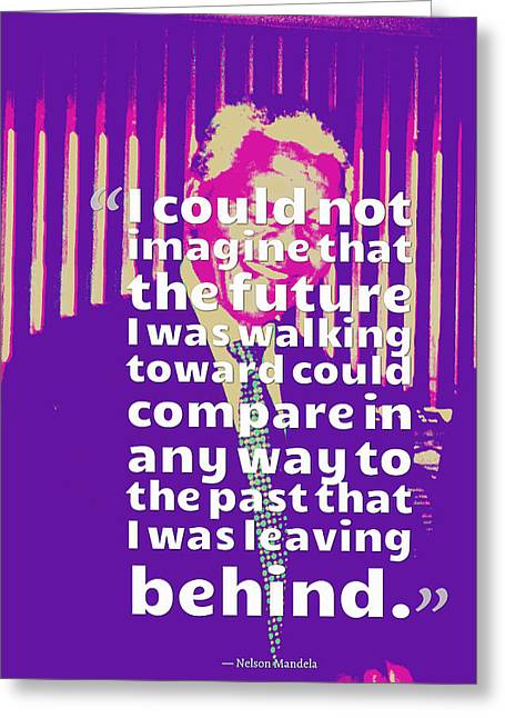 Inspirational Quotes - Motivational - 119 Nelson Mandela Greeting Card by Celestial Images