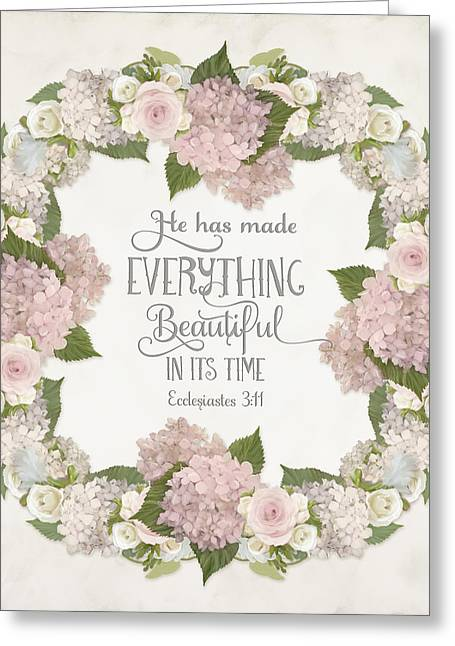 Inspirational Scripture - Everything Beautiful Pink Hydrangeas And Roses Greeting Card by Audrey Jeanne Roberts