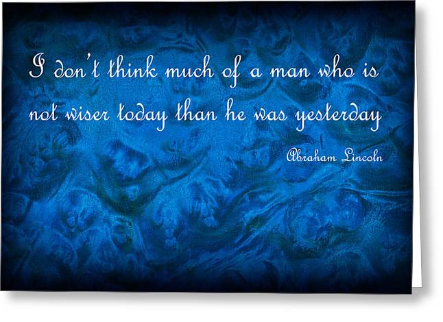 Inspirational Text On Blue Background Greeting Card by Donald  Erickson