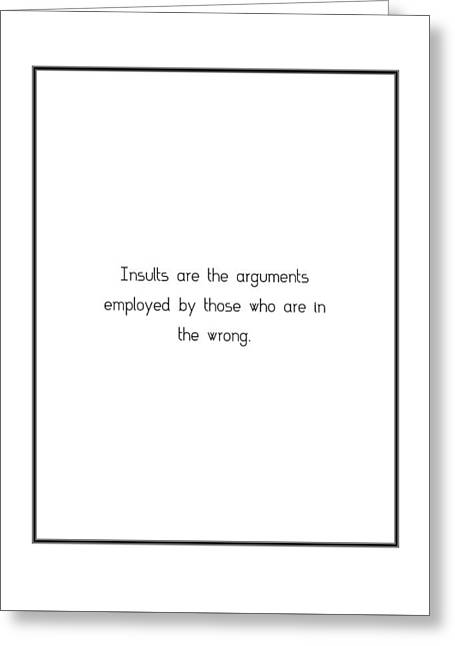 Insult greeting cards page 4 of 4 fine art america insults are the arguments employed greeting card m4hsunfo