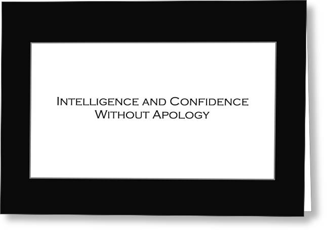 Intelligence And Confidence Greeting Card