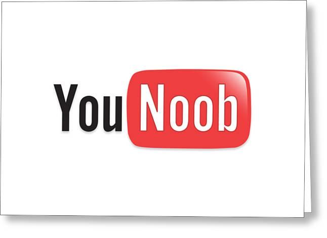 Internet Memes  You Tube Parody You Noob Greeting Card