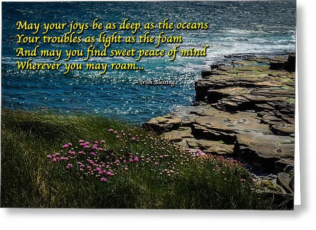 Irish Blessing - May Your Joys Be As Deep... Greeting Card