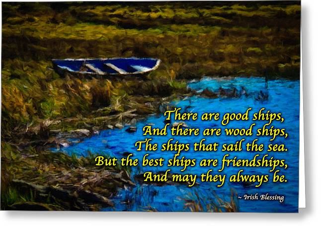 Irish Blessing - There Are Good Ships... Greeting Card