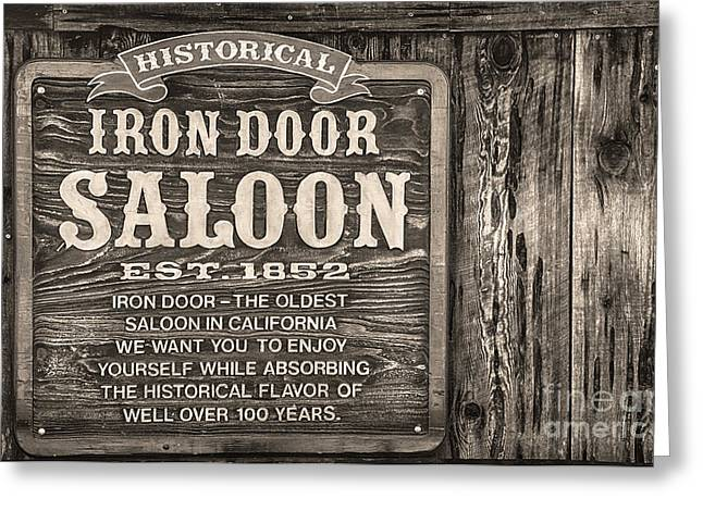 Greeting Card featuring the photograph Iron Door Saloon 1852 by David Millenheft